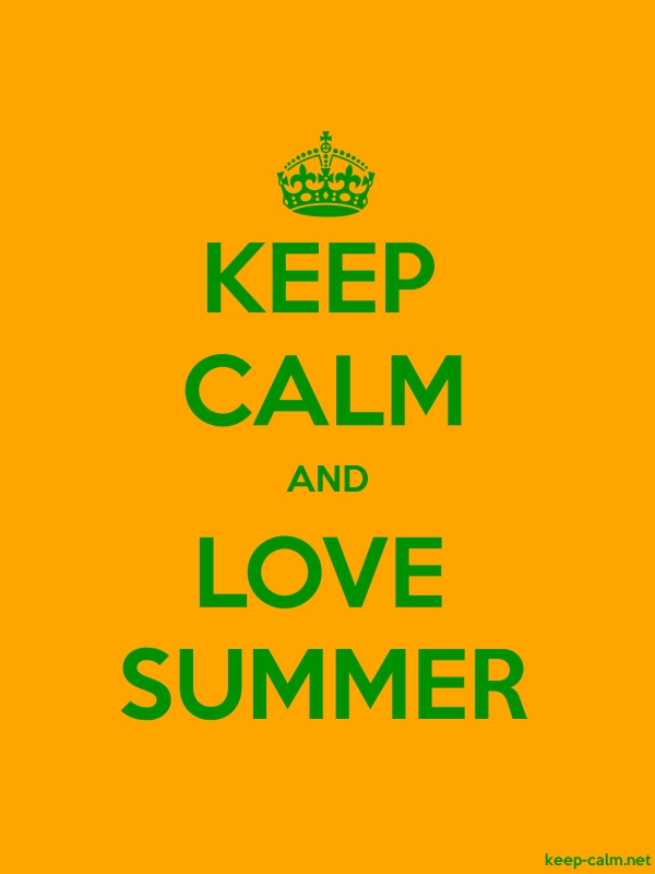 KEEP CALM AND LOVE SUMMER - green/orange - Default (600x800)
