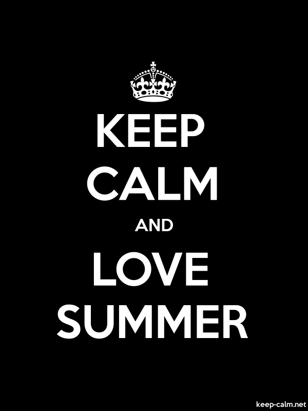 KEEP CALM AND LOVE SUMMER - white/black - Default (600x800)
