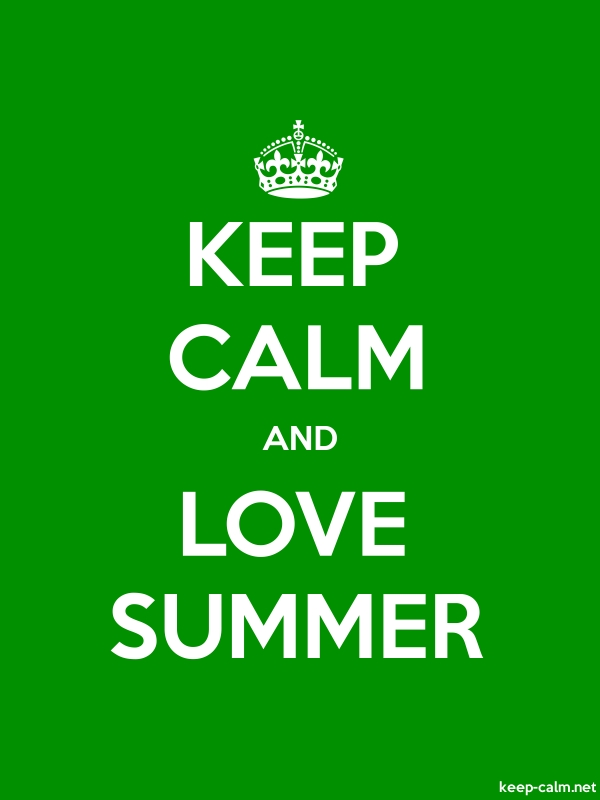 KEEP CALM AND LOVE SUMMER - white/green - Default (600x800)