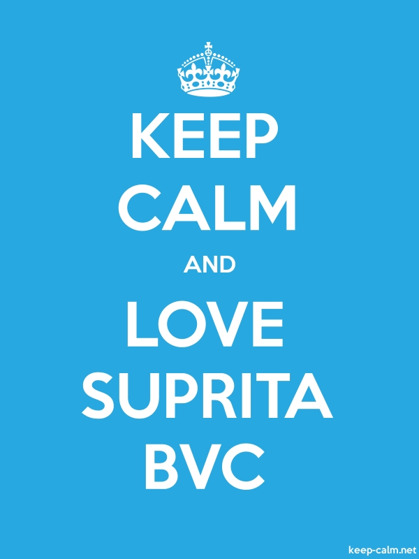 KEEP CALM AND LOVE SUPRITA BVC - white/blue - Default (600x800)