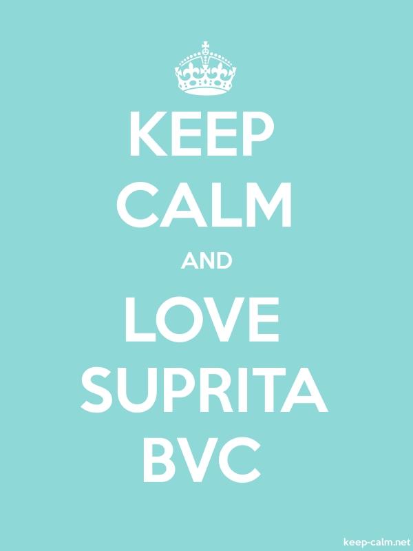 KEEP CALM AND LOVE SUPRITA BVC - white/lightblue - Default (600x800)