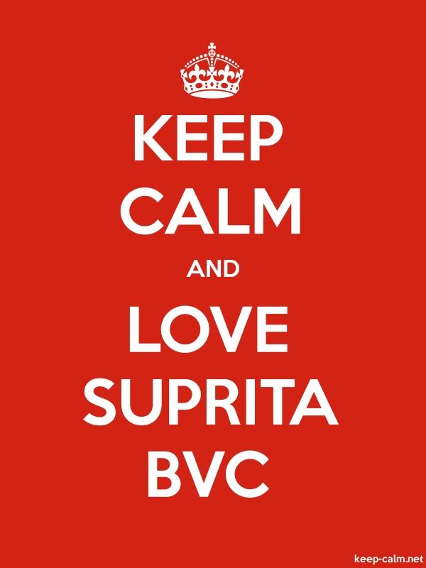 KEEP CALM AND LOVE SUPRITA BVC - white/red - Default (600x800)