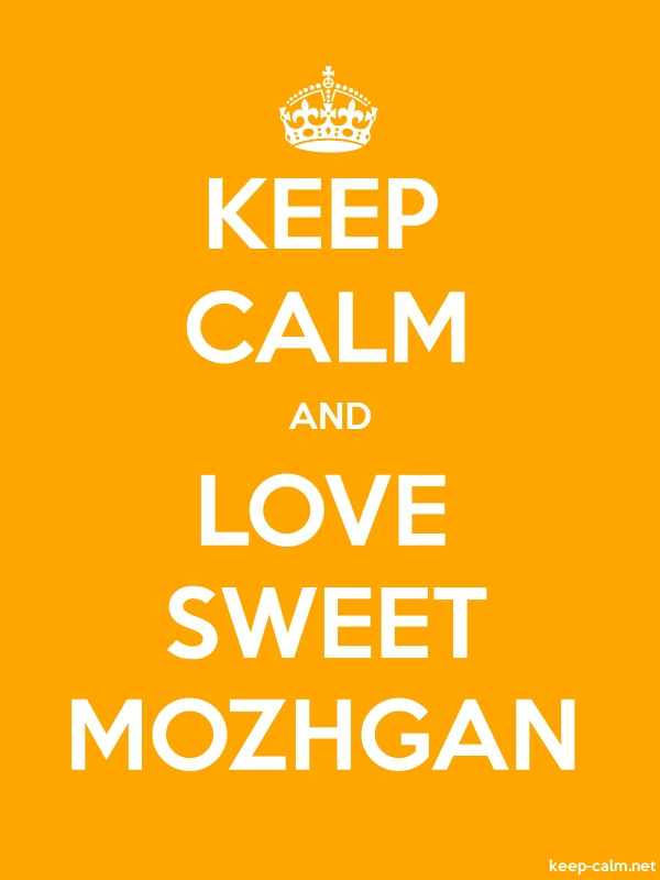 KEEP CALM AND LOVE SWEET MOZHGAN - white/orange - Default (600x800)