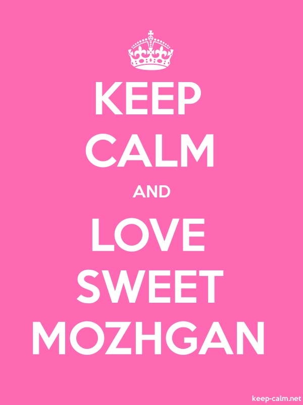 KEEP CALM AND LOVE SWEET MOZHGAN - white/pink - Default (600x800)