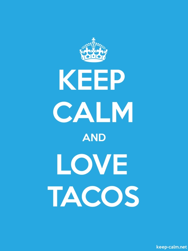 KEEP CALM AND LOVE TACOS - white/blue - Default (600x800)