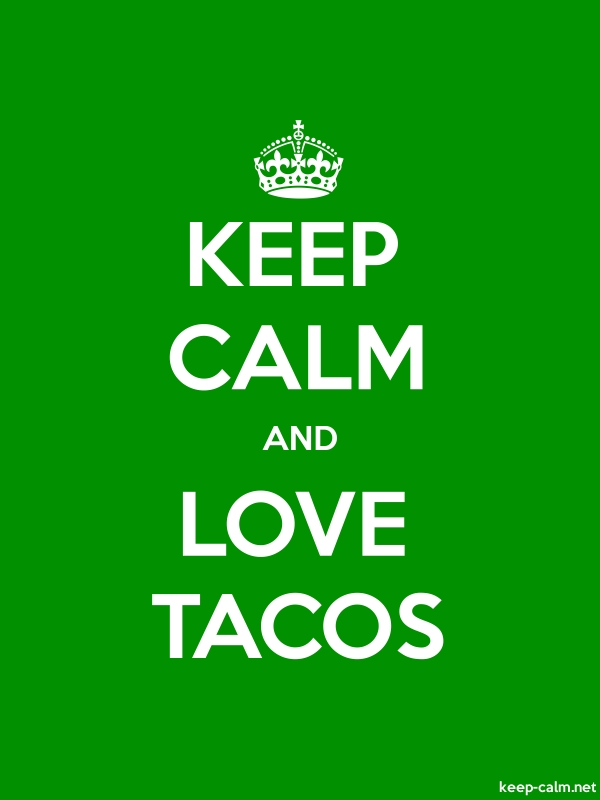 KEEP CALM AND LOVE TACOS - white/green - Default (600x800)