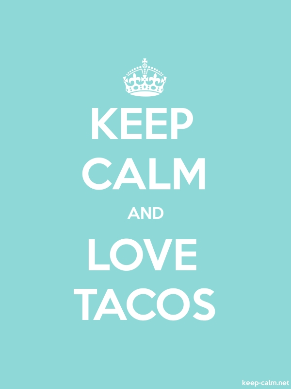 KEEP CALM AND LOVE TACOS - white/lightblue - Default (600x800)