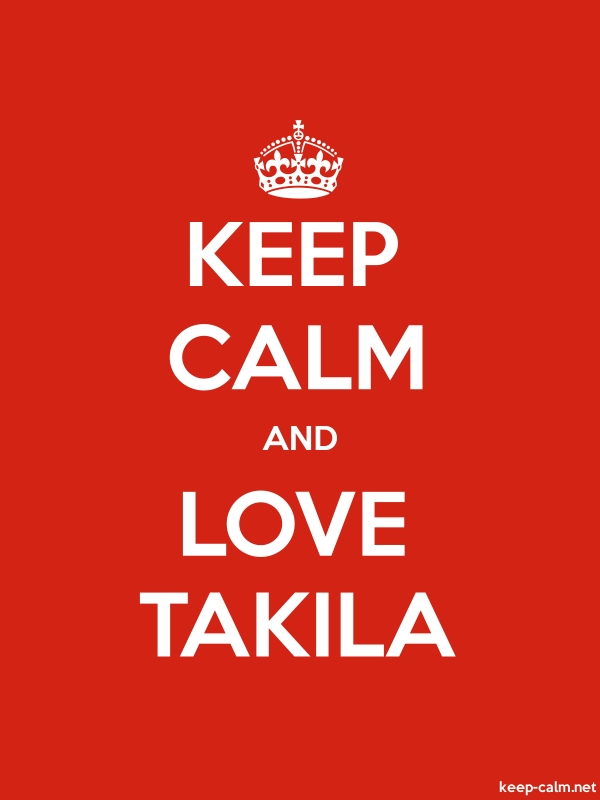 KEEP CALM AND LOVE TAKILA - white/red - Default (600x800)