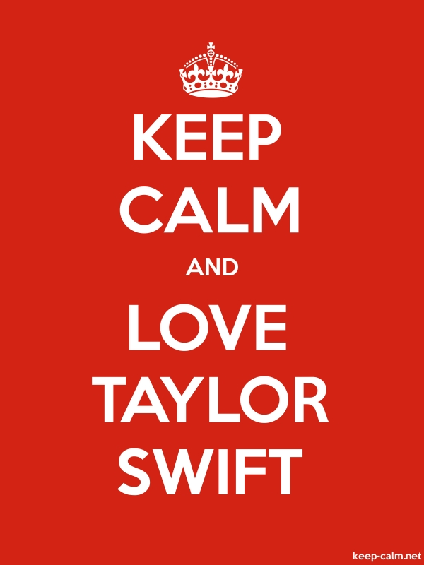 KEEP CALM AND LOVE TAYLOR SWIFT - white/red - Default (600x800)