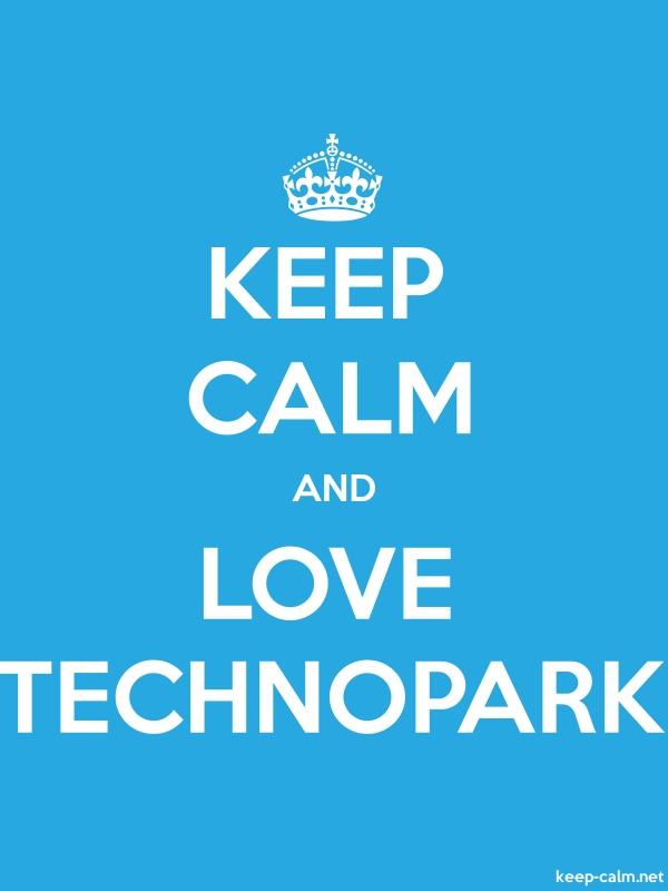 KEEP CALM AND LOVE TECHNOPARK - white/blue - Default (600x800)