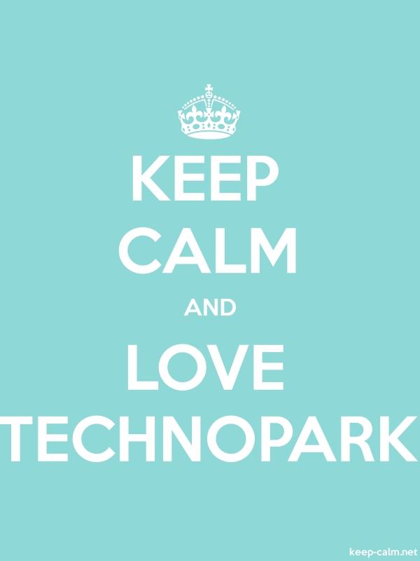 KEEP CALM AND LOVE TECHNOPARK - white/lightblue - Default (600x800)