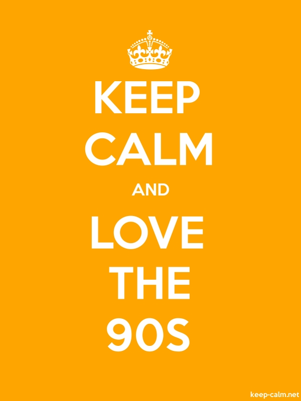 KEEP CALM AND LOVE THE 90S - white/orange - Default (600x800)