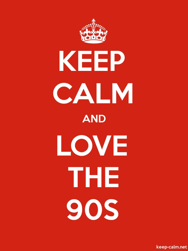 KEEP CALM AND LOVE THE 90S - white/red - Default (600x800)