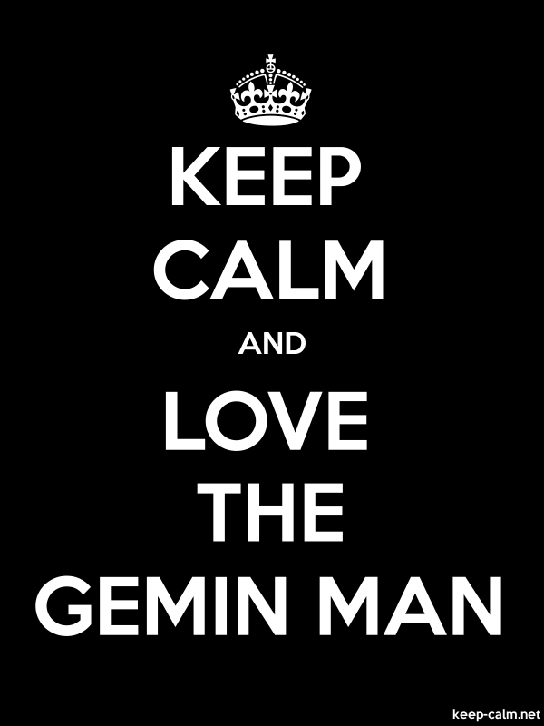 KEEP CALM AND LOVE THE GEMIN MAN - white/black - Default (600x800)