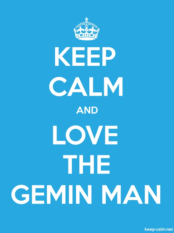 KEEP CALM AND LOVE THE GEMIN MAN - white/blue - Default (600x800)