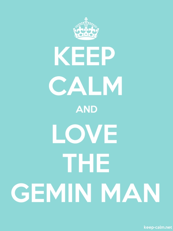 KEEP CALM AND LOVE THE GEMIN MAN - white/lightblue - Default (600x800)