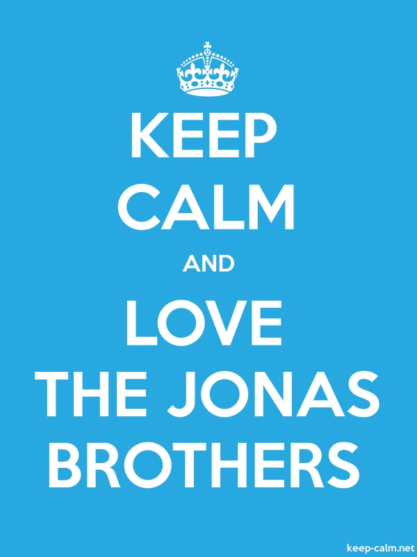 KEEP CALM AND LOVE THE JONAS BROTHERS - white/blue - Default (600x800)