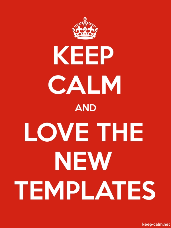 KEEP CALM AND LOVE THE NEW TEMPLATES - white/red - Default (600x800)