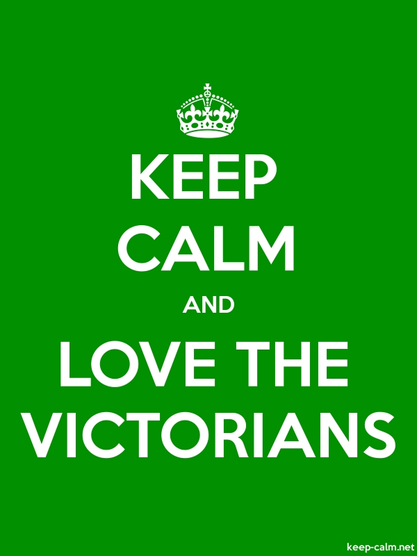 KEEP CALM AND LOVE THE VICTORIANS - white/green - Default (600x800)