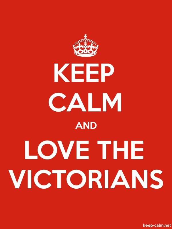 KEEP CALM AND LOVE THE VICTORIANS - white/red - Default (600x800)