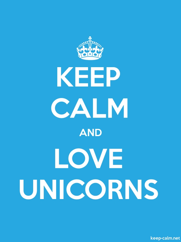 KEEP CALM AND LOVE UNICORNS - white/blue - Default (600x800)
