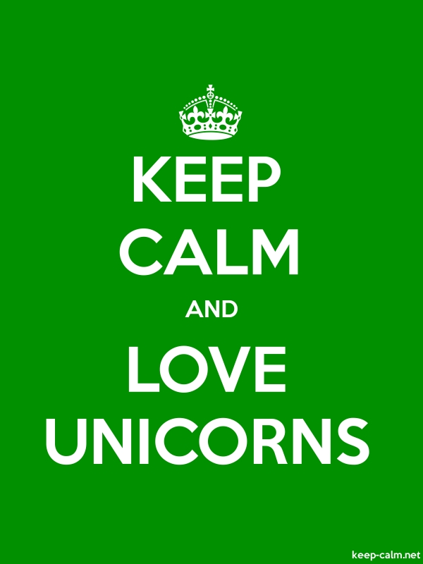 KEEP CALM AND LOVE UNICORNS - white/green - Default (600x800)