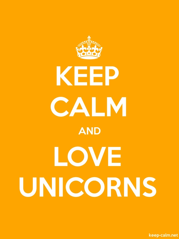 KEEP CALM AND LOVE UNICORNS - white/orange - Default (600x800)