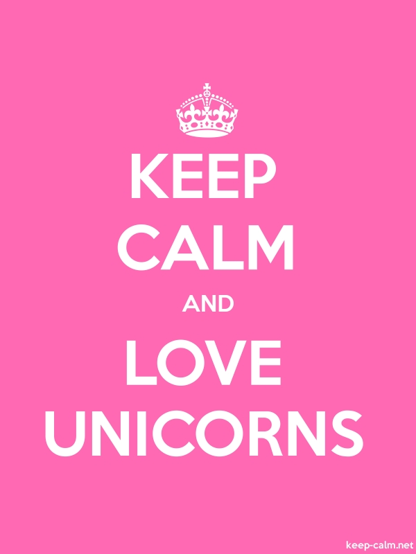 KEEP CALM AND LOVE UNICORNS - white/pink - Default (600x800)