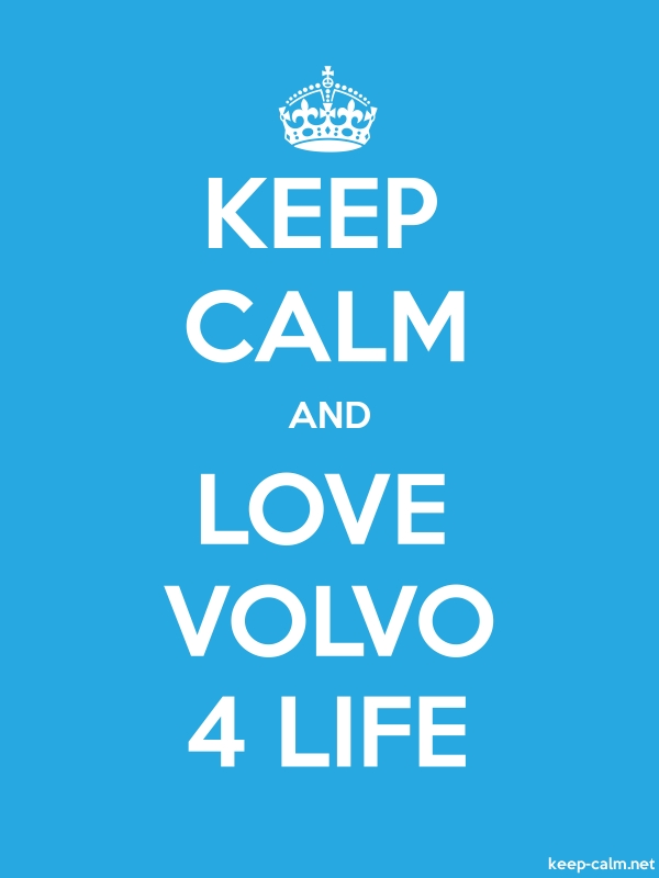 KEEP CALM AND LOVE VOLVO 4 LIFE - white/blue - Default (600x800)