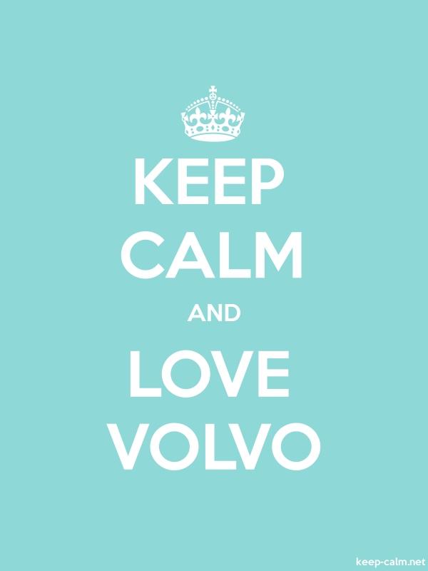 KEEP CALM AND LOVE VOLVO - white/lightblue - Default (600x800)