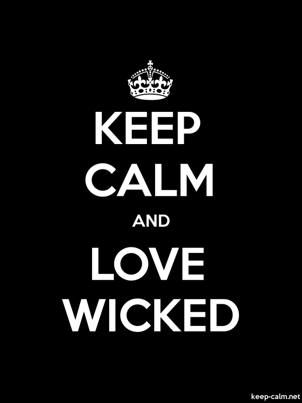 KEEP CALM AND LOVE WICKED - white/black - Default (600x800)
