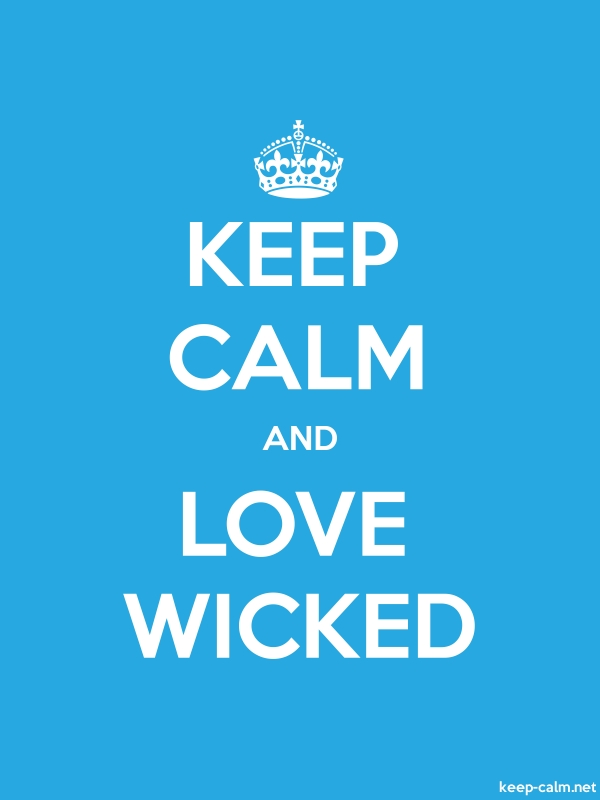 KEEP CALM AND LOVE WICKED - white/blue - Default (600x800)