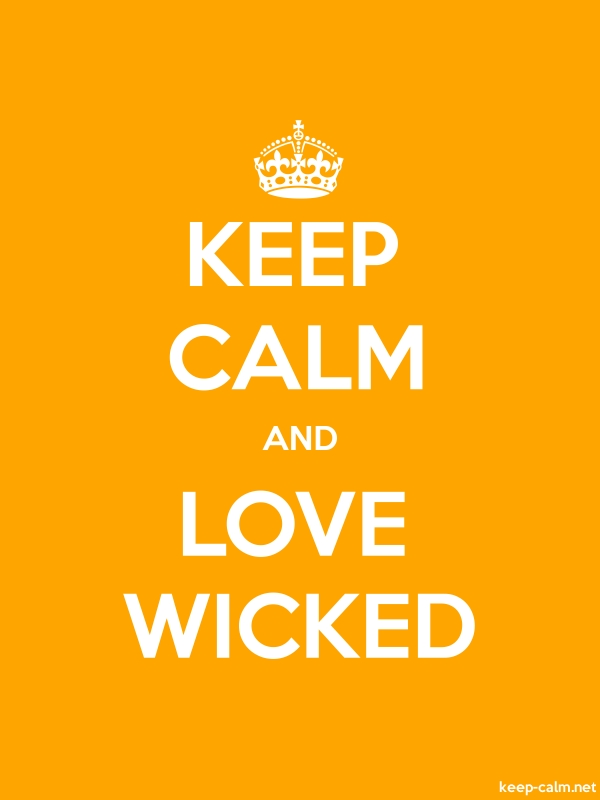 KEEP CALM AND LOVE WICKED - white/orange - Default (600x800)