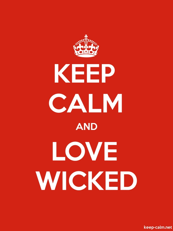 KEEP CALM AND LOVE WICKED - white/red - Default (600x800)