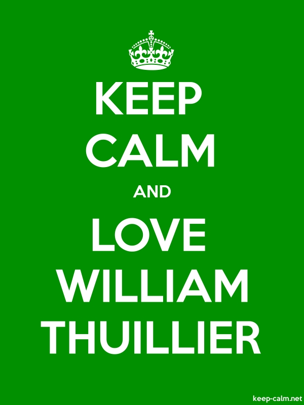 KEEP CALM AND LOVE WILLIAM THUILLIER - white/green - Default (600x800)
