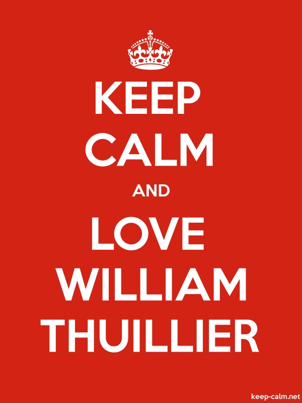 KEEP CALM AND LOVE WILLIAM THUILLIER - white/red - Default (600x800)