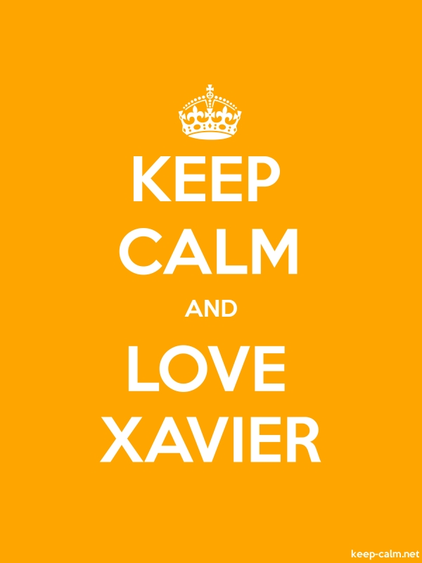 KEEP CALM AND LOVE XAVIER - white/orange - Default (600x800)