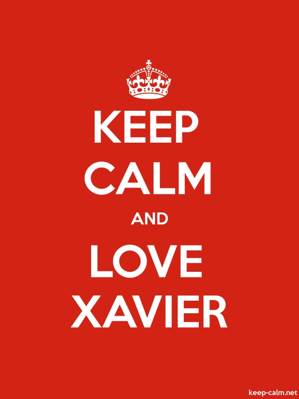 KEEP CALM AND LOVE XAVIER - white/red - Default (600x800)