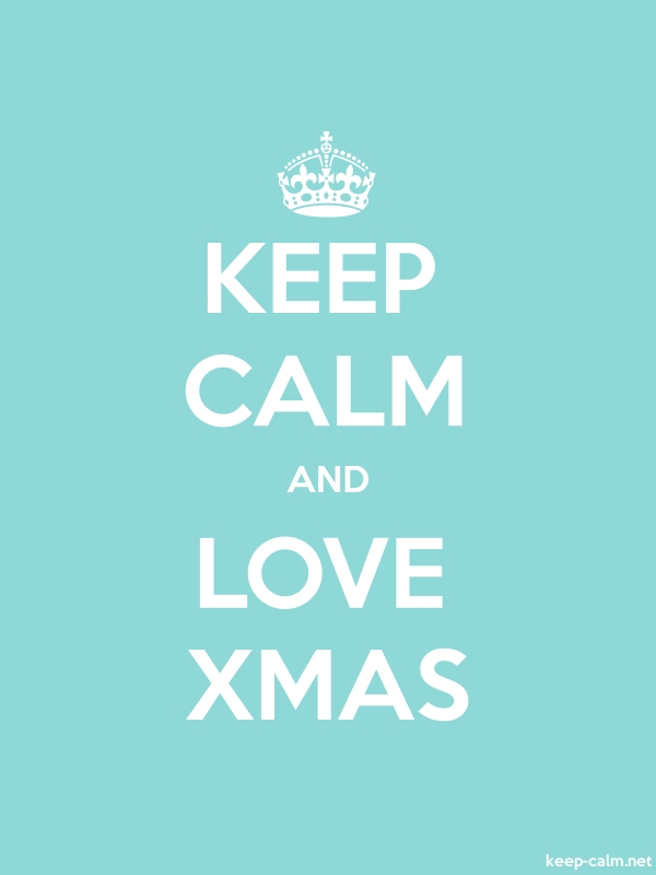KEEP CALM AND LOVE XMAS - white/lightblue - Default (600x800)