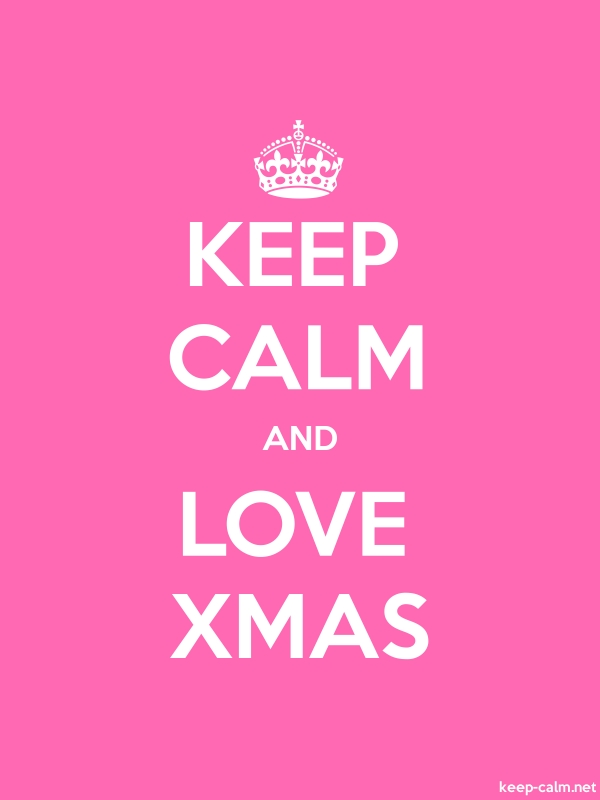 KEEP CALM AND LOVE XMAS - white/pink - Default (600x800)