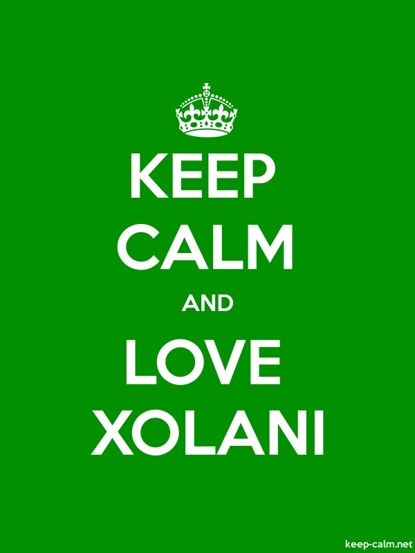 KEEP CALM AND LOVE XOLANI - white/green - Default (600x800)