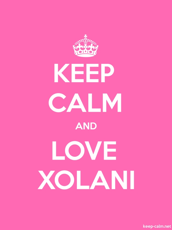 KEEP CALM AND LOVE XOLANI - white/pink - Default (600x800)