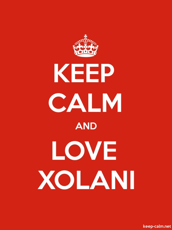 KEEP CALM AND LOVE XOLANI - white/red - Default (600x800)