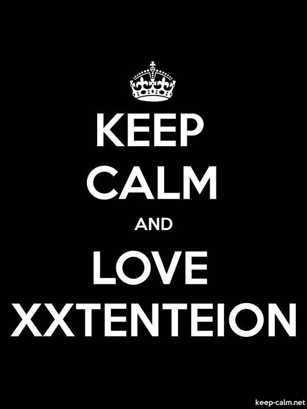 KEEP CALM AND LOVE XXTENTEION - white/black - Default (600x800)