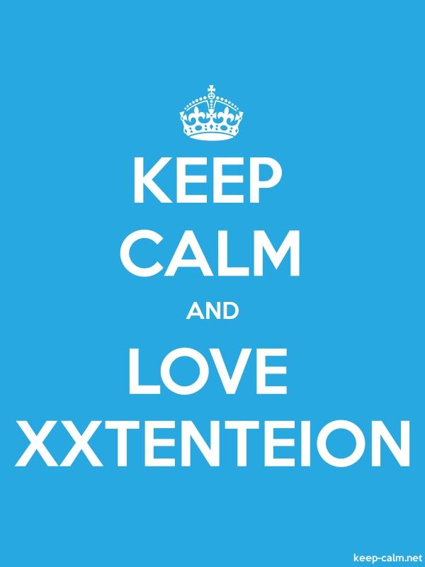 KEEP CALM AND LOVE XXTENTEION - white/blue - Default (600x800)