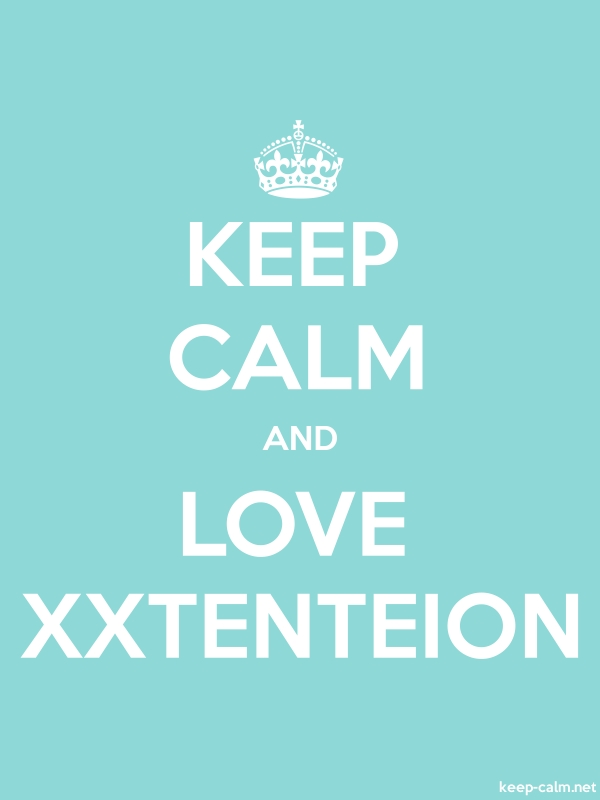 KEEP CALM AND LOVE XXTENTEION - white/lightblue - Default (600x800)
