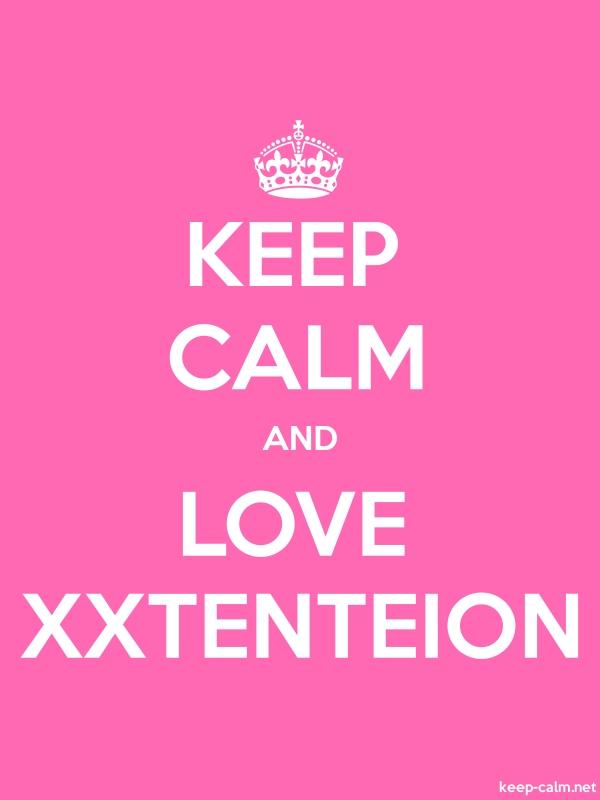 KEEP CALM AND LOVE XXTENTEION - white/pink - Default (600x800)