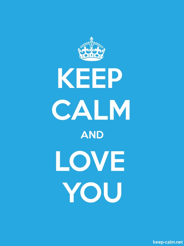 KEEP CALM AND LOVE YOU - white/blue - Default (600x800)