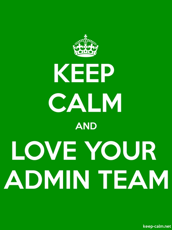 KEEP CALM AND LOVE YOUR ADMIN TEAM - white/green - Default (600x800)