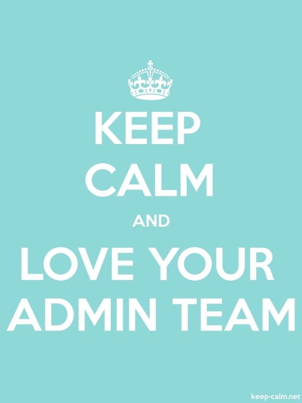 KEEP CALM AND LOVE YOUR ADMIN TEAM - white/lightblue - Default (600x800)